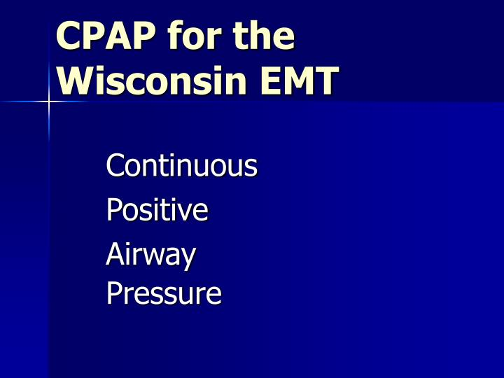 cpap for the wisconsin emt n.