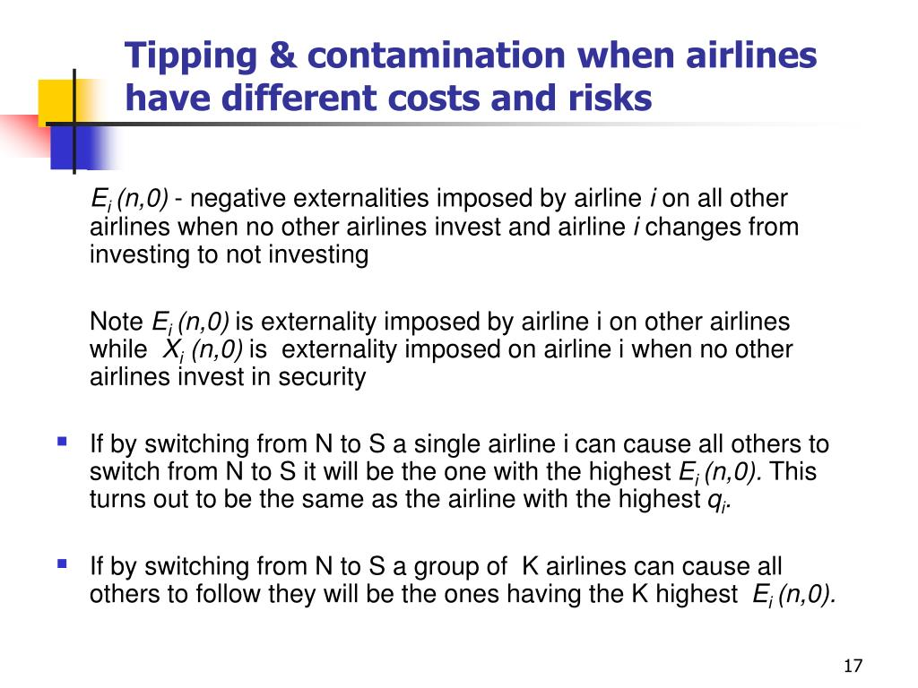 Tipping & contamination when airlines have different costs and risks