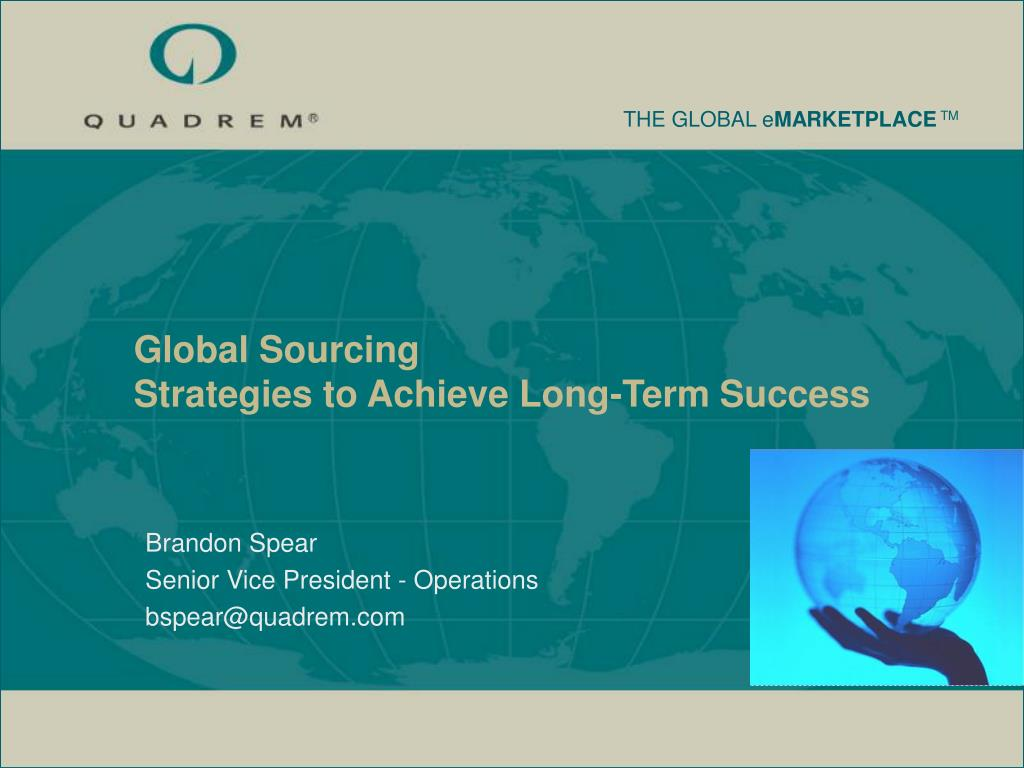 global sourcing strategies to achieve long term success l.