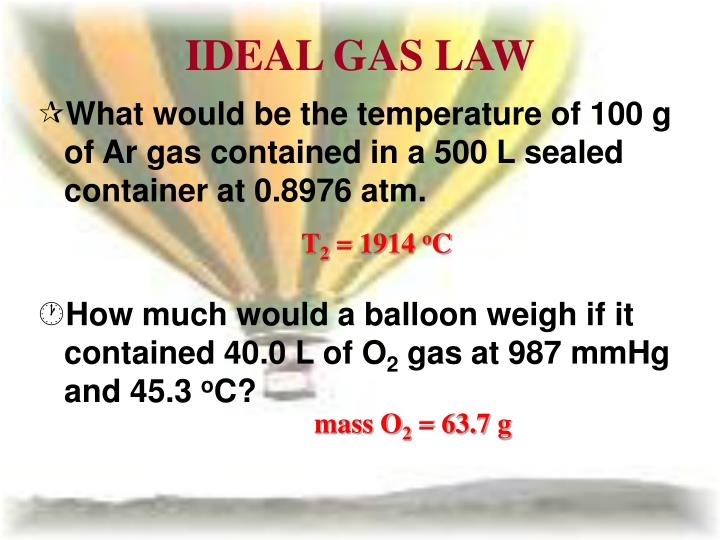 lab how the ideal gas law The recipe for weather: the ideal gas law when you inflate a balloon, the air molecules inside the balloon get packed more closely together than air they call these equations the ideal gas law this equation helps us explain how weather works, such as what happens in the atmosphere to create.