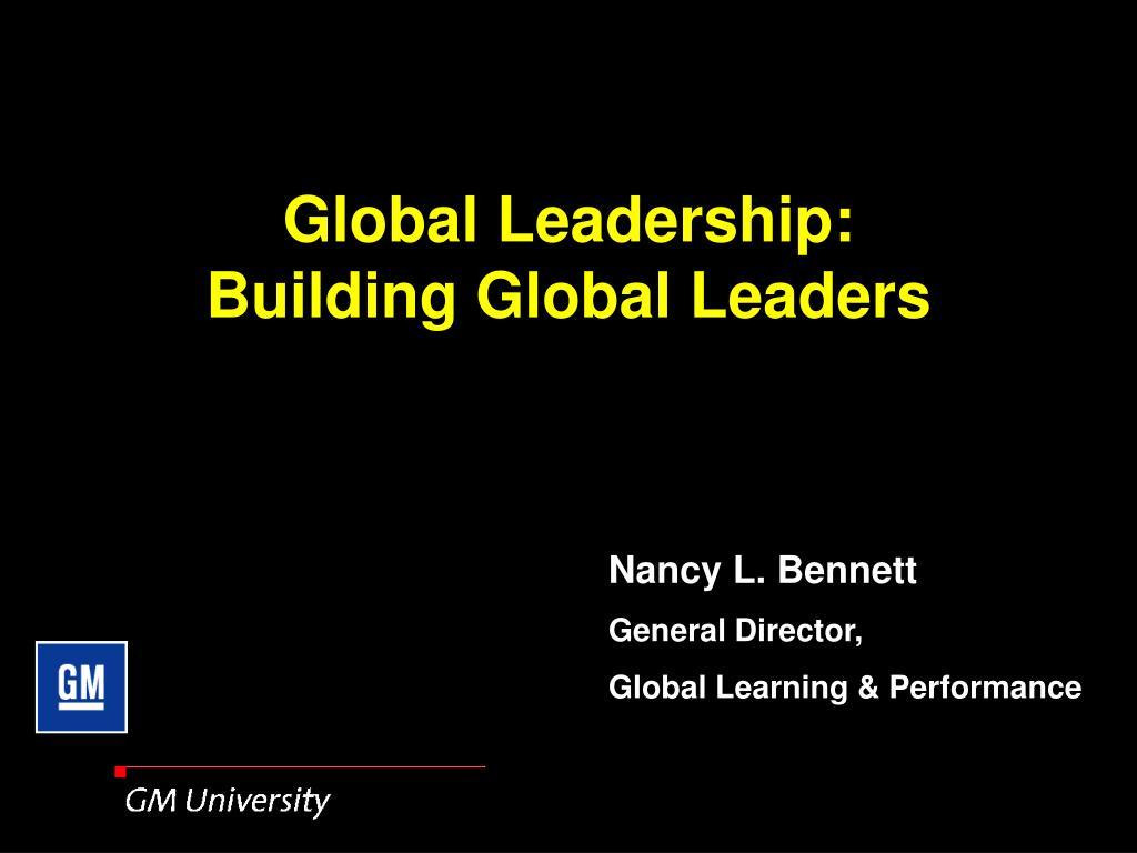 global leadership building global leaders l.