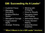 gm succeeding as a leader