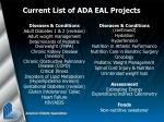 current list of ada eal projects