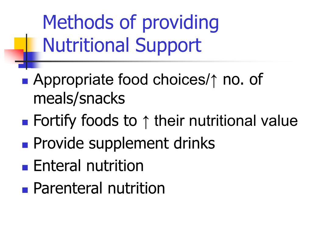 Methods of providing Nutritional Support