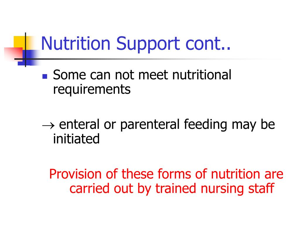 Nutrition Support cont..