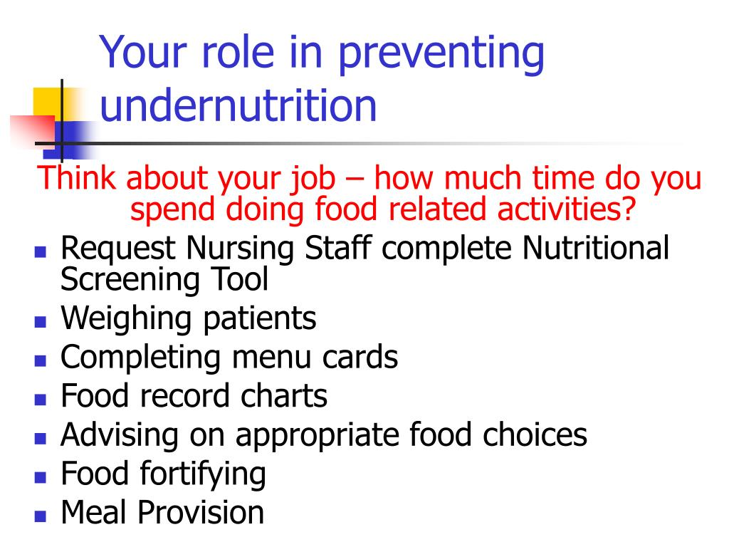 Your role in preventing undernutrition