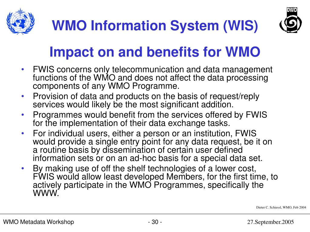 Impact on and benefits for WMO