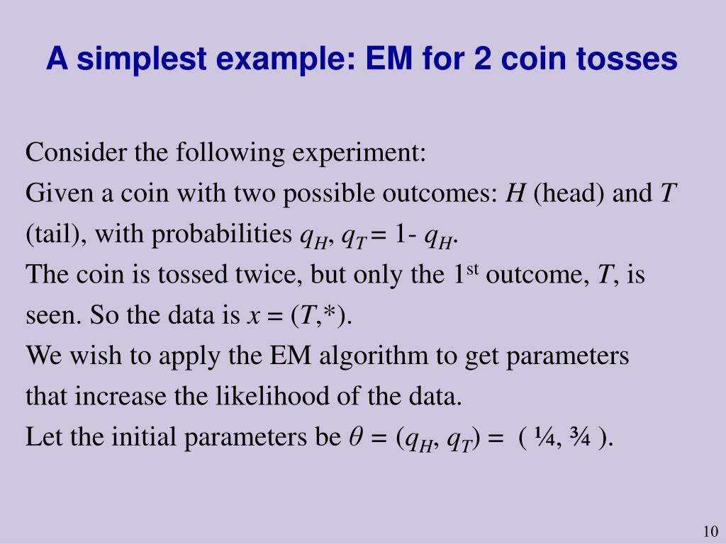 A simplest example: EM for 2 coin tosses