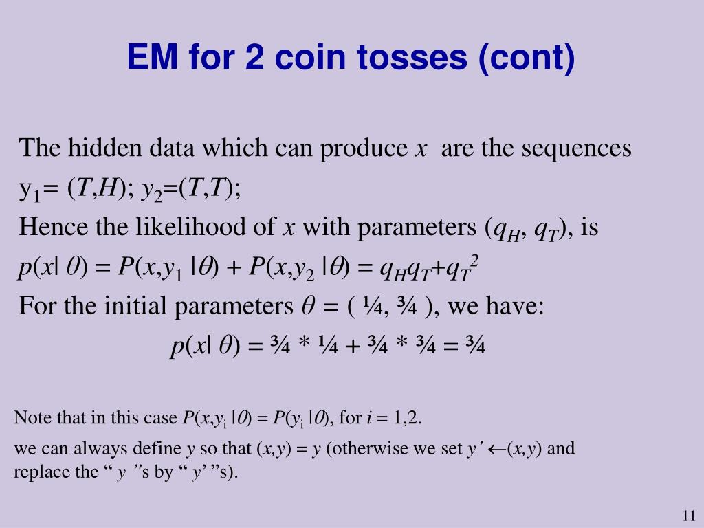 EM for 2 coin tosses (cont)