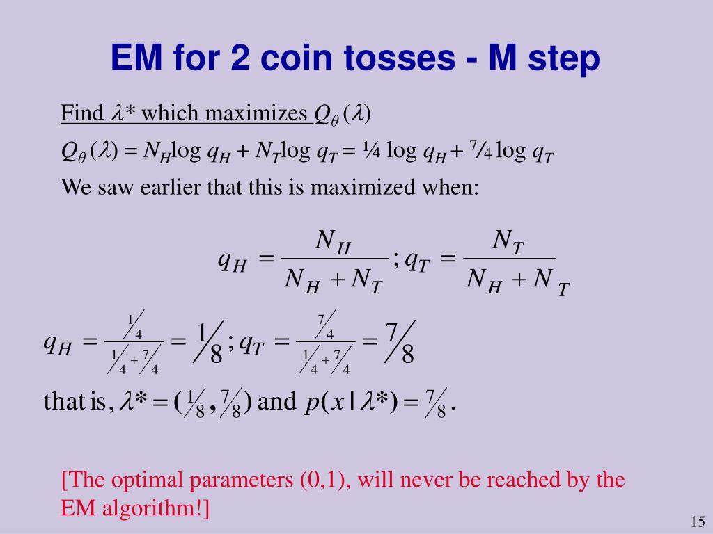 EM for 2 coin tosses - M step
