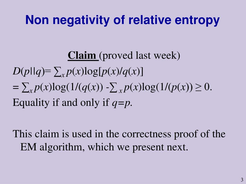 Non negativity of relative entropy