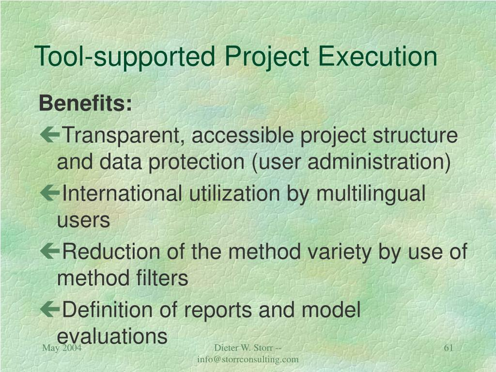 Tool-supported Project Execution