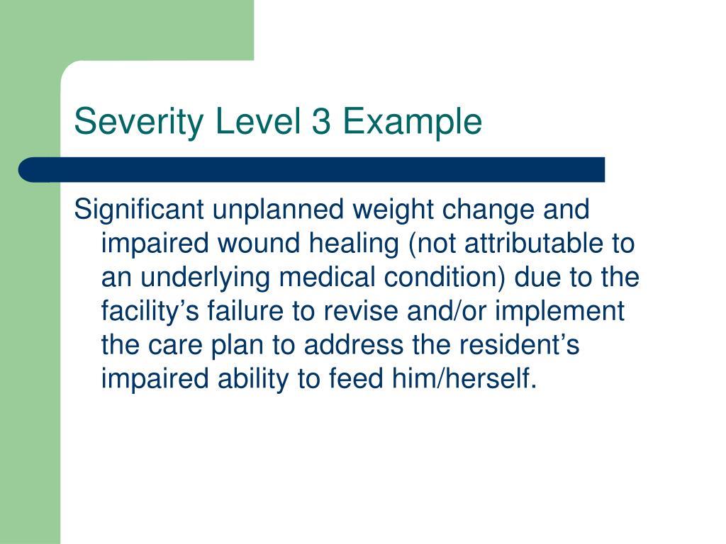 Severity Level 3 Example