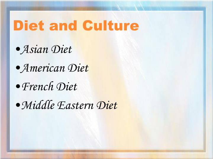 Diet and culture