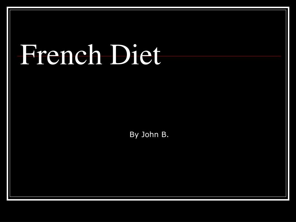 French Diet
