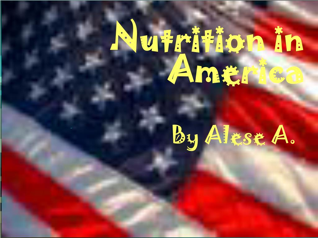 Nutrition in America