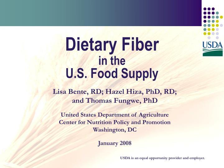 dietary fiber in the u s food supply n.