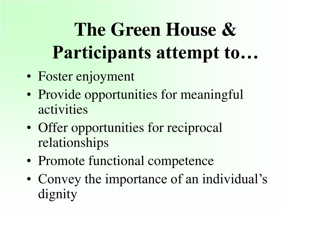 The Green House & Participants attempt to…