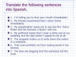 translate the following sentences into spanish