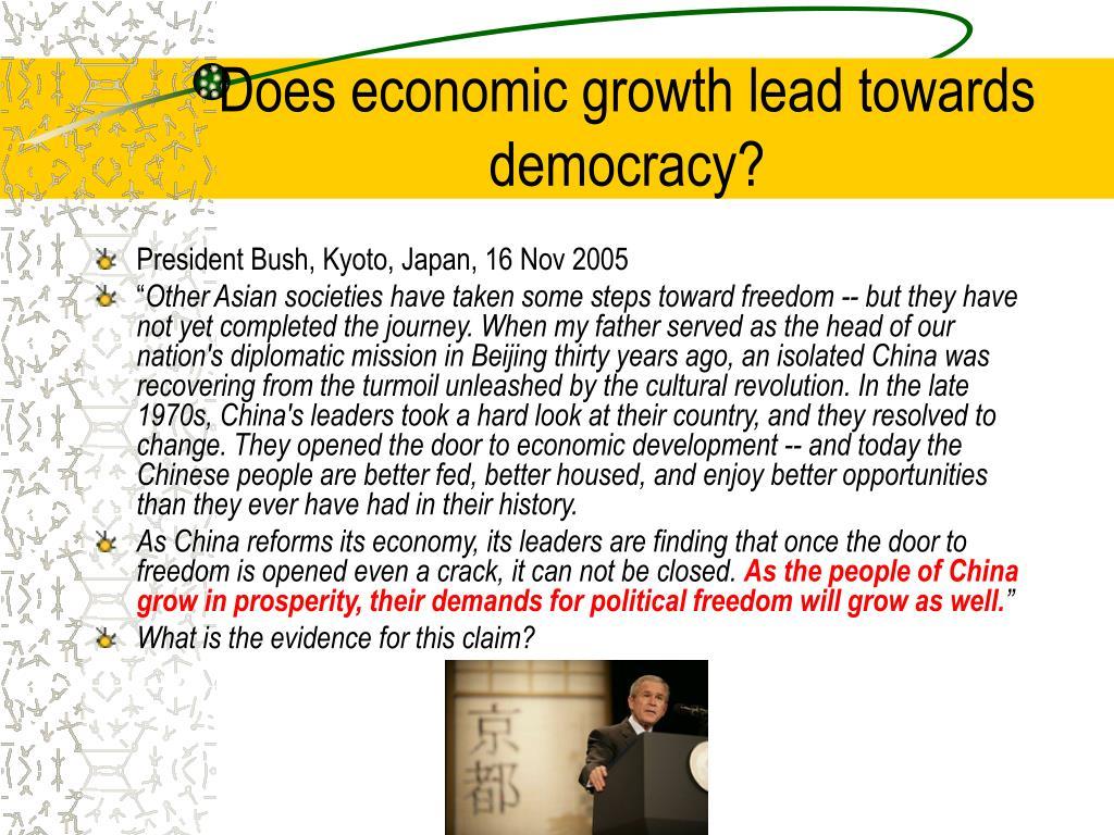 Does economic growth lead towards democracy?