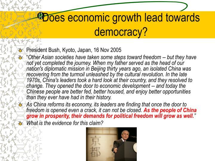 Does economic growth lead towards democracy