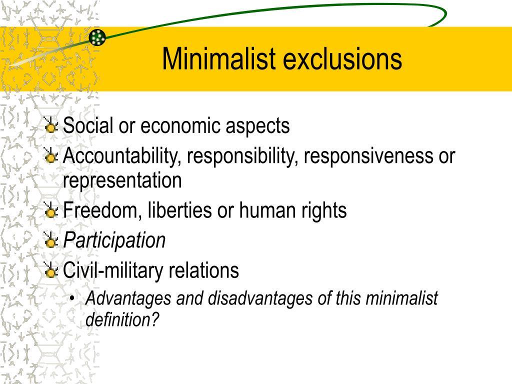 Minimalist exclusions