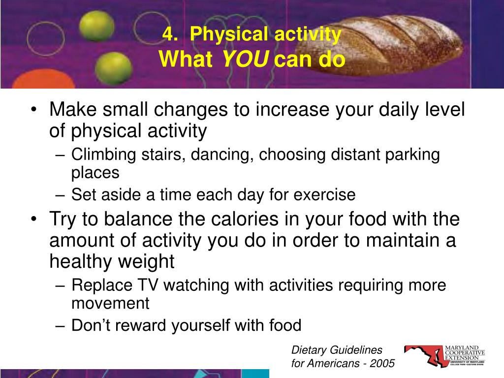 4.  Physical activity