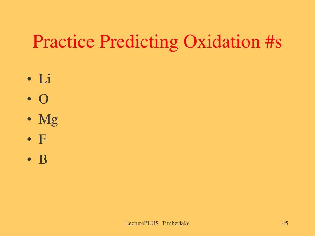 Practice Predicting Oxidation #s
