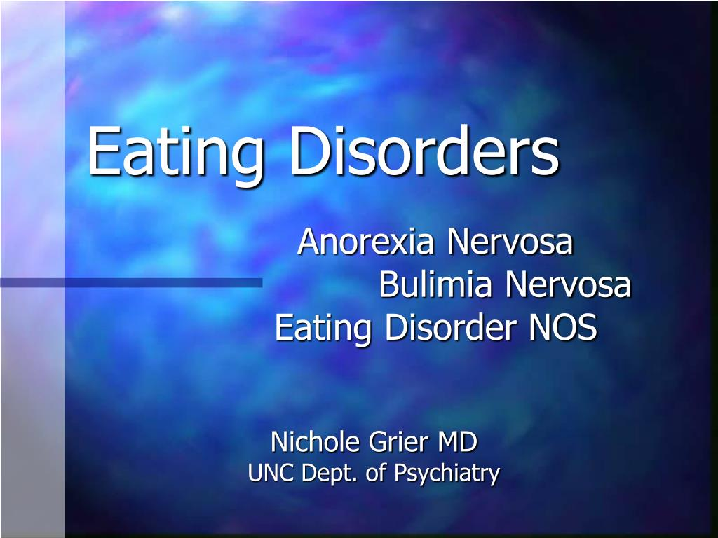eating disorder informative essay Doctors announced that the cause of her death was anorexia anorexia nervosa is a disorder that affects women and man alike according to lori smolin, phd, about.