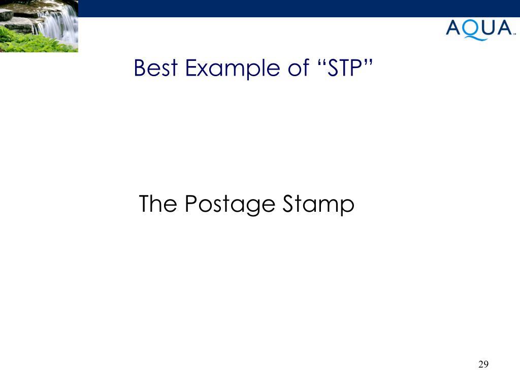 "Best Example of ""STP"""