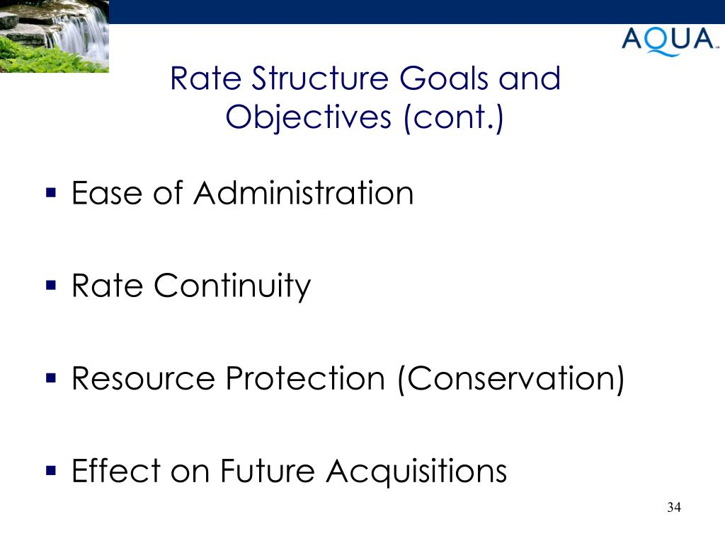 Rate Structure Goals and Objectives (cont.)