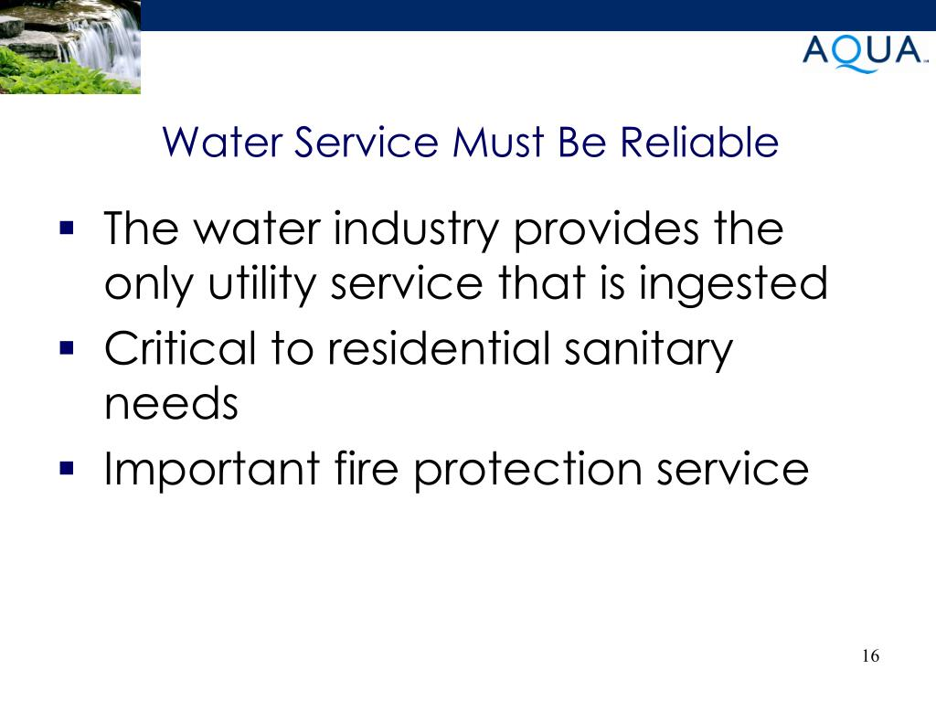 Water Service Must Be Reliable
