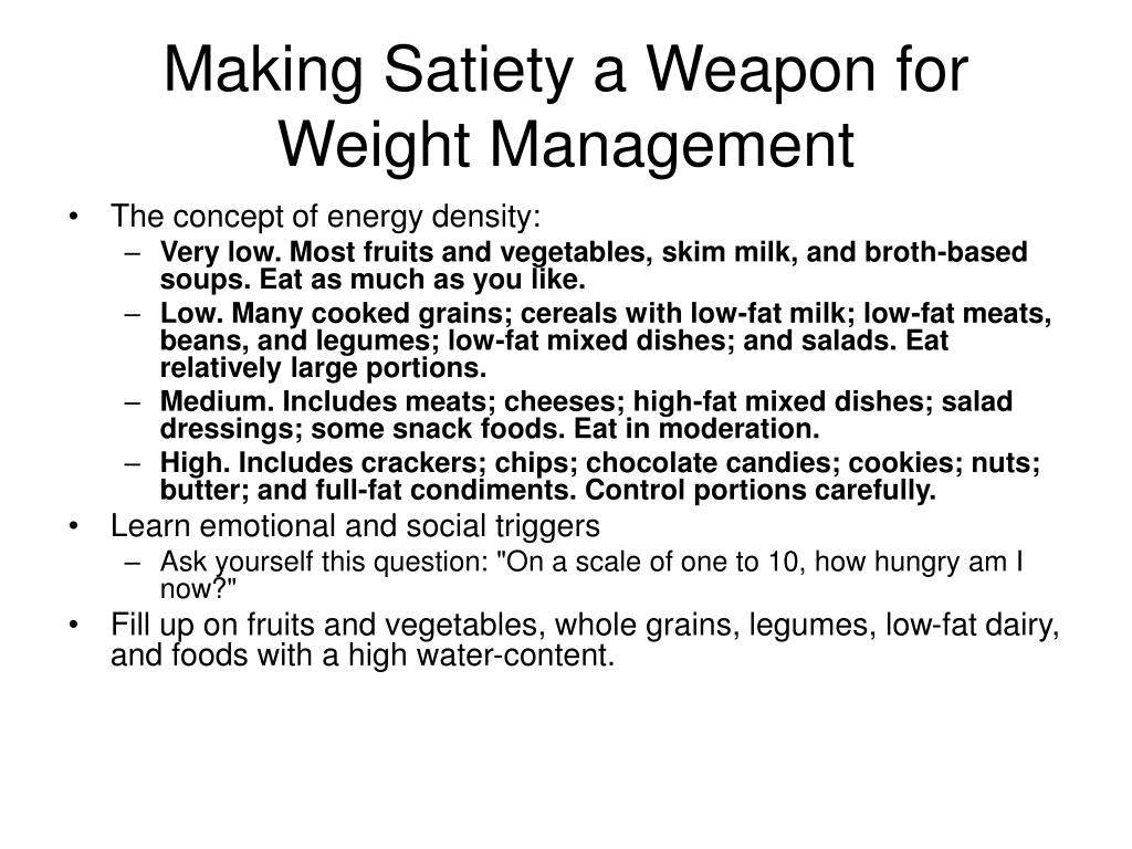 Making Satiety a Weapon for Weight Management