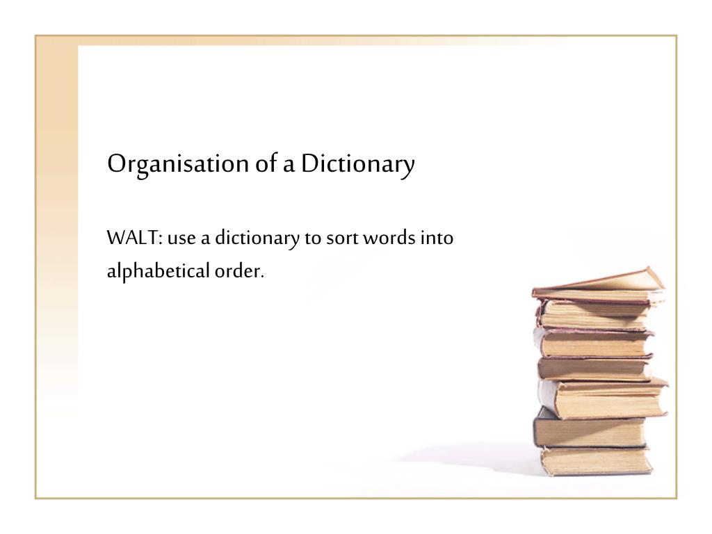 organisation of a dictionary l.
