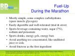 fuel up during the marathon