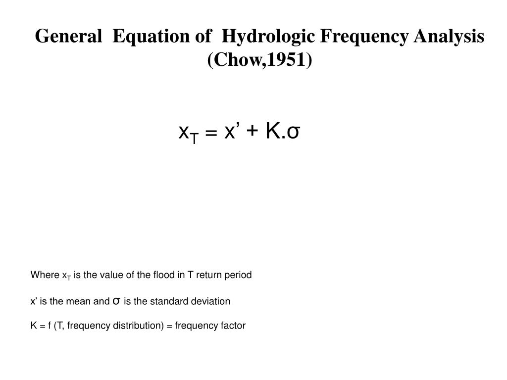 General  Equation of  Hydrologic Frequency Analysis