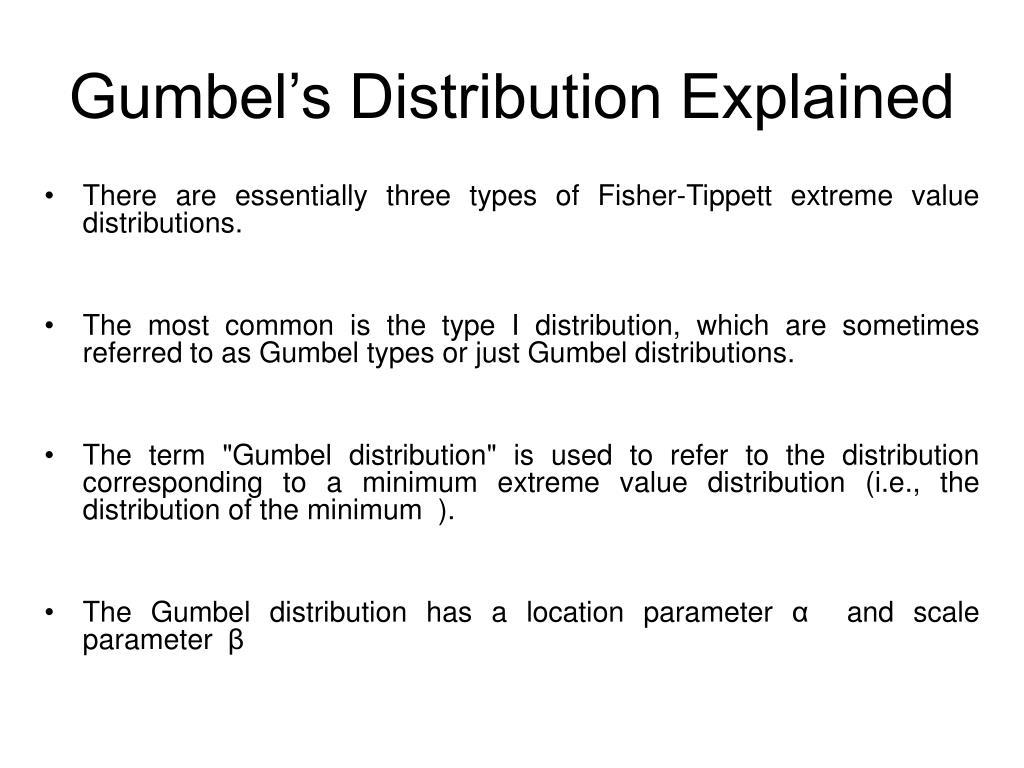 Gumbel's Distribution Explained