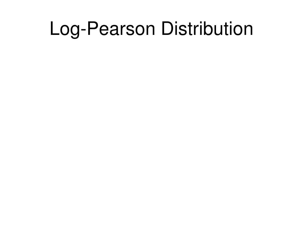 Log-Pearson Distribution
