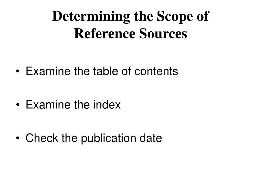 Determining the Scope of
