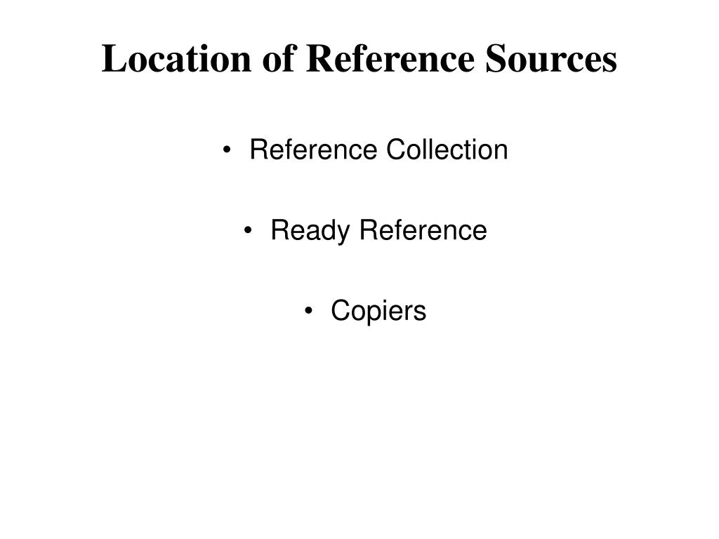 Location of Reference Sources