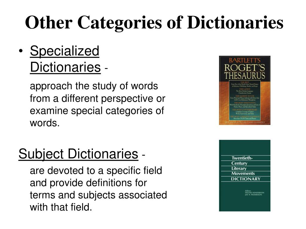 Other Categories of Dictionaries