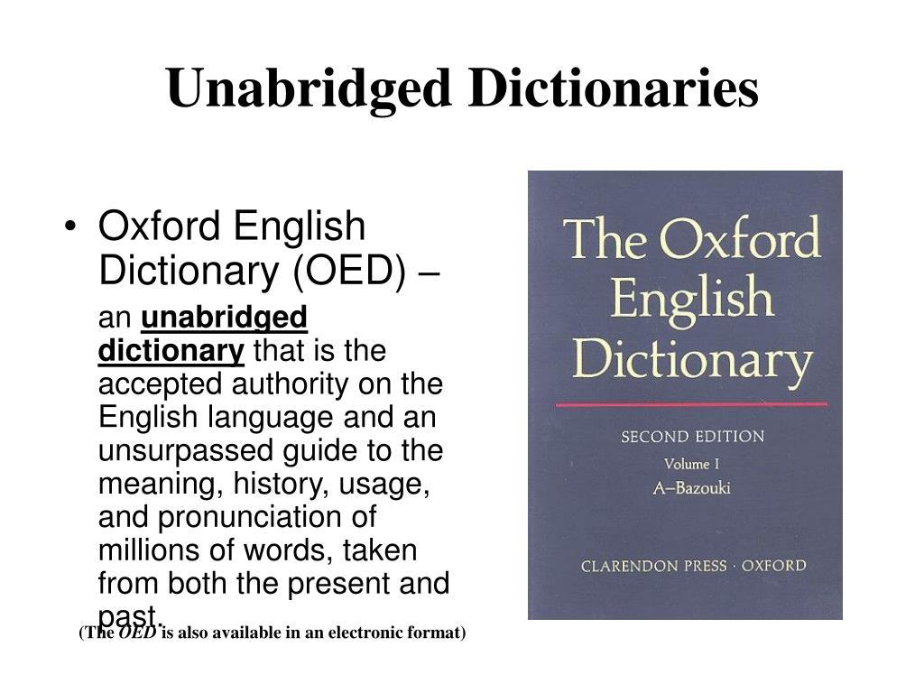Unabridged Dictionaries
