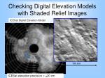 checking digital elevation models with shaded relief images