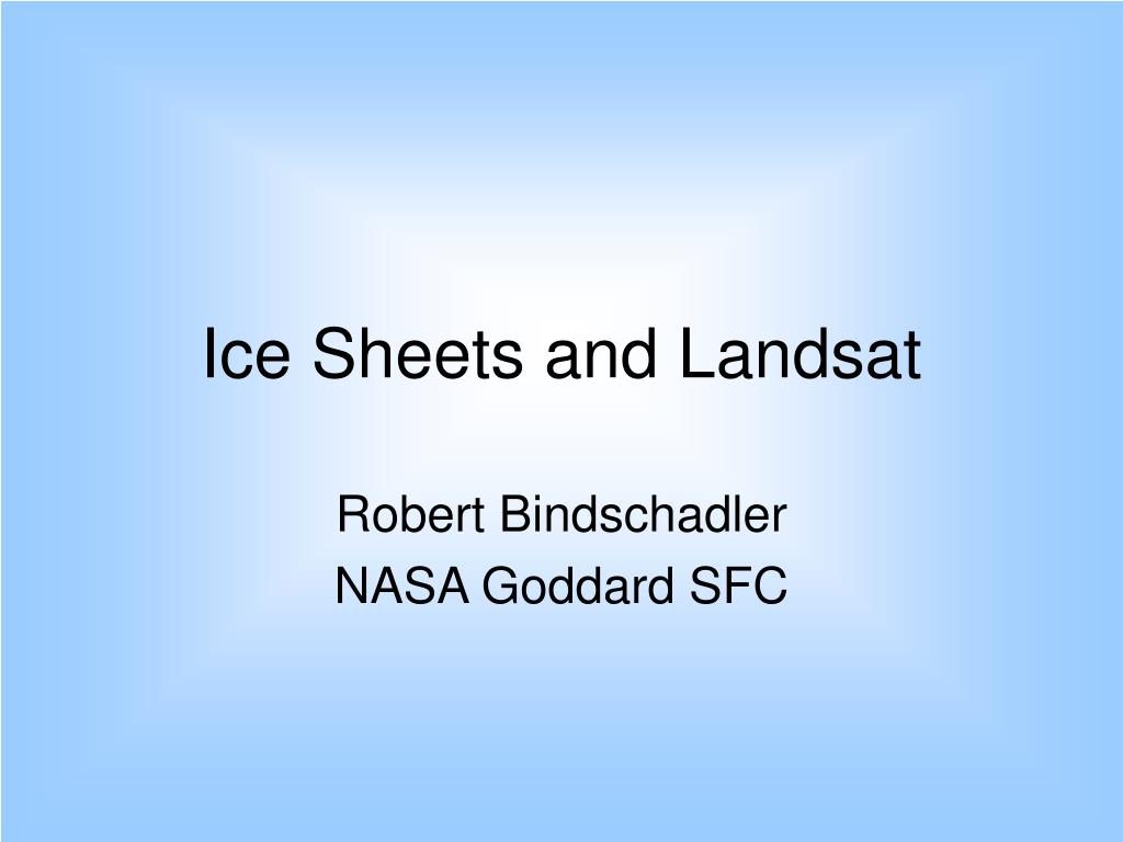 ice sheets and landsat l.