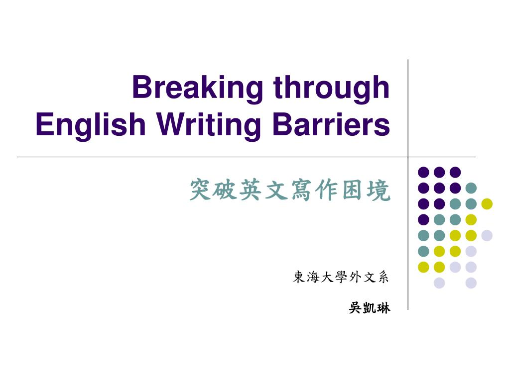 breaking through english writing barriers l.
