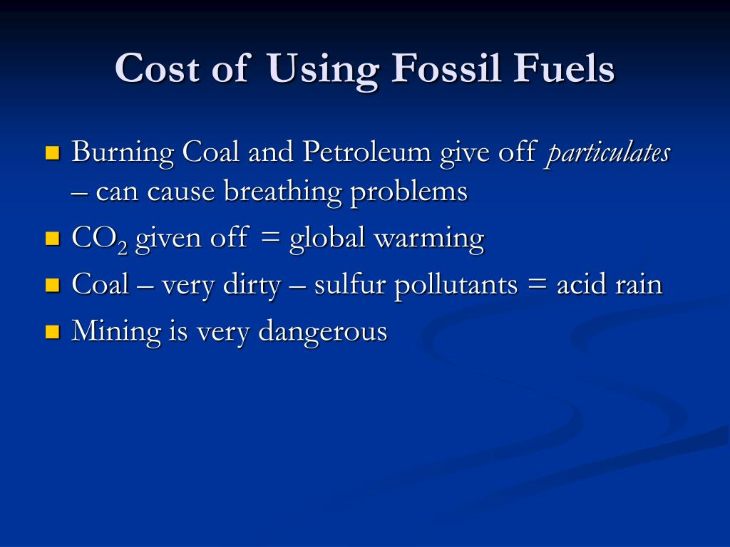 Cost of Using Fossil Fuels