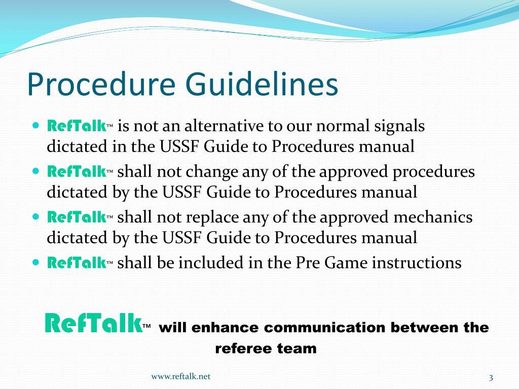 Procedure Guidelines