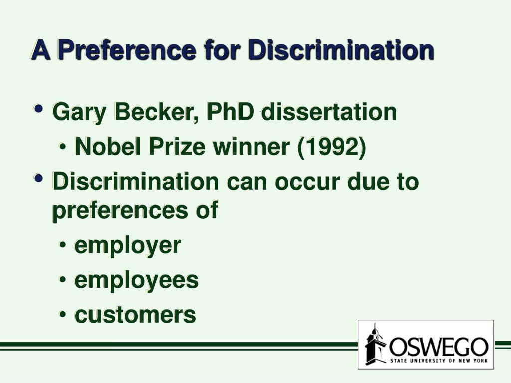 A Preference for Discrimination