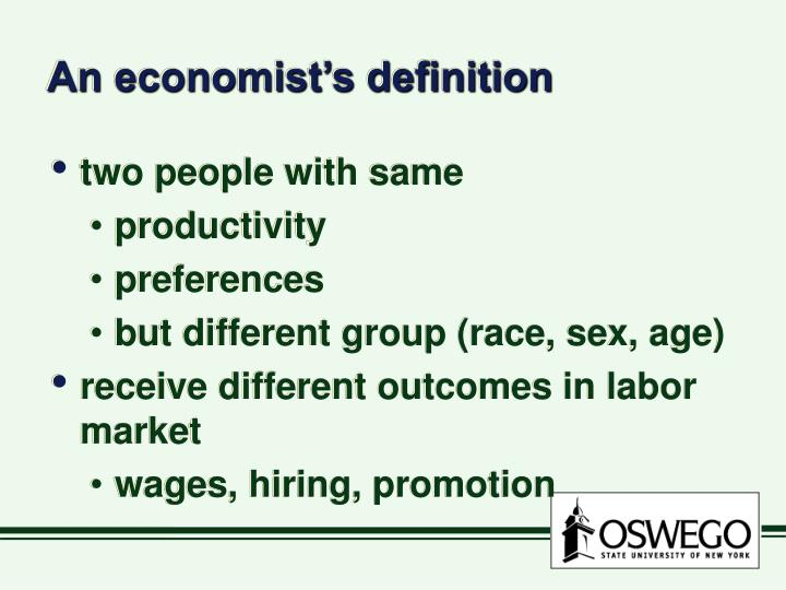 An economist s definition