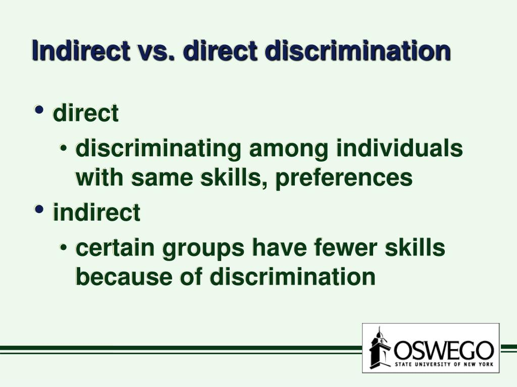 Indirect vs. direct discrimination